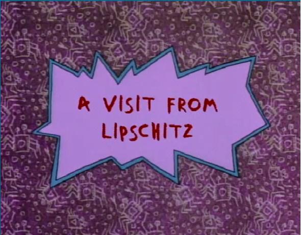 A Visit From Lipschitz