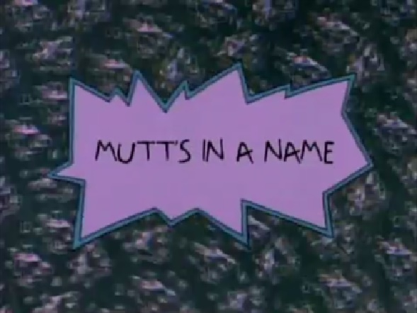 Mutt's in a Name