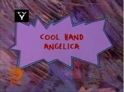 Rugrats - Cool Hand Angelica.jpg