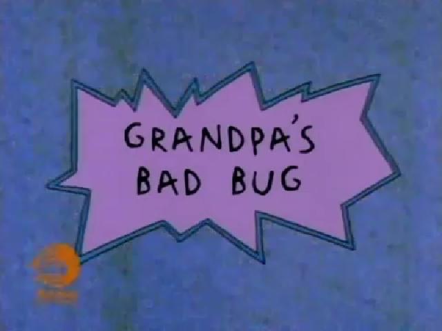 Grandpa's Bad Bug