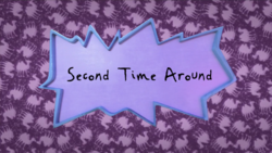 Second Time Around title card.png