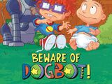 Beware of Dogbot!