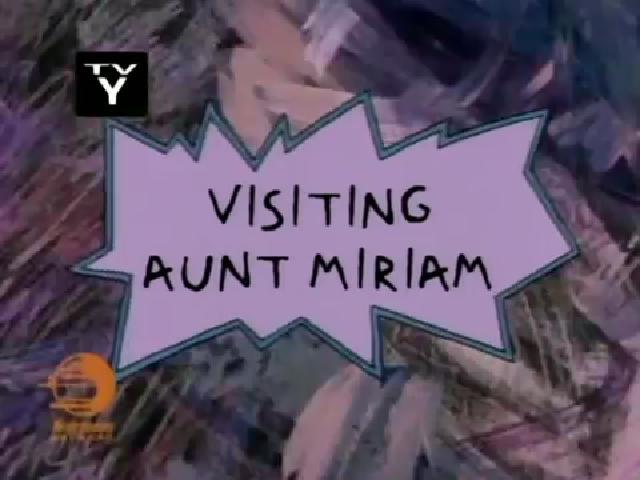 Visiting Aunt Miriam