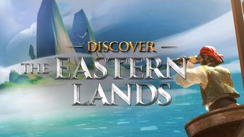 Eastern Lands Cinematic Trailer -