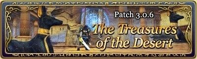 Patch 3.0.6 The Treasures of the Desert.jpg