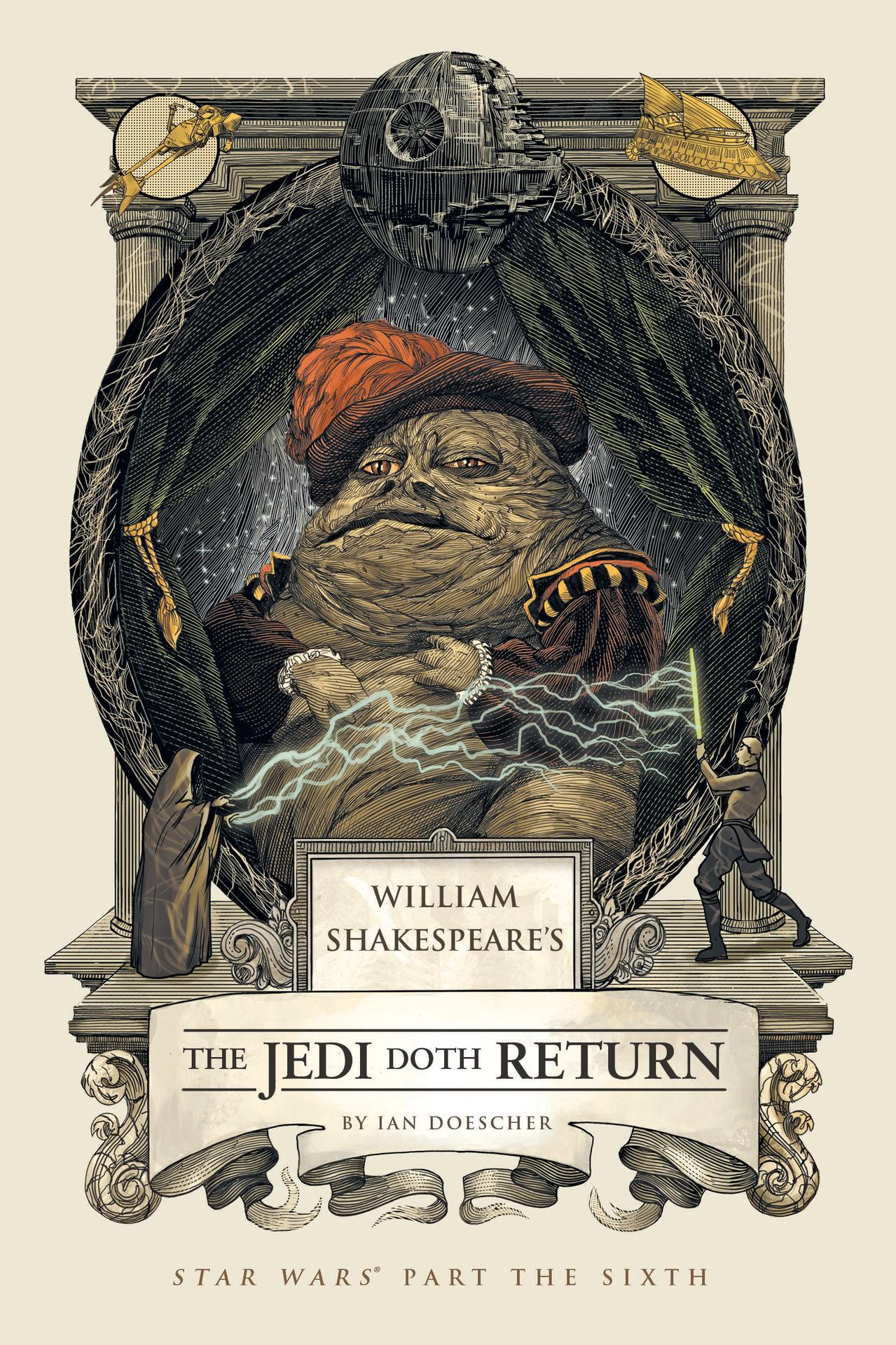 Звёздные войны Уильяма Шекспира. Эпизод VI: Возвращение джедая