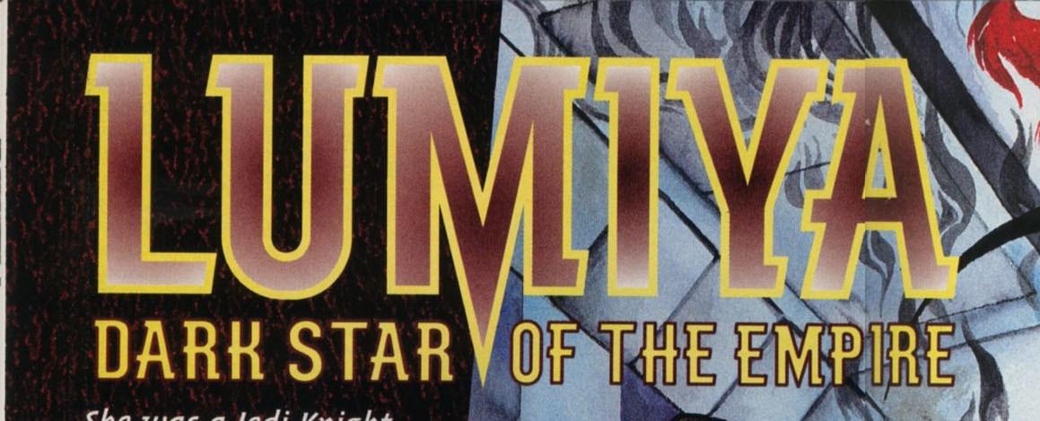 Люмия, тёмная звезда Империи