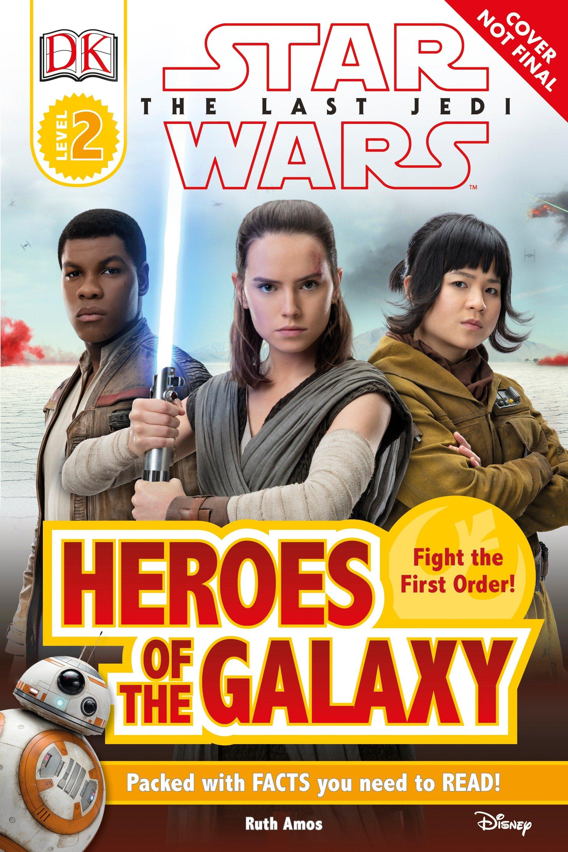 Звёздные войны. Последние джедаи: Герои галактики