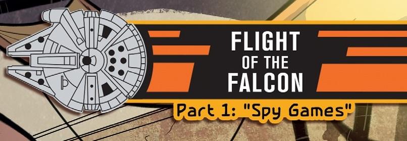 Полёт «Сокола», часть 1: Шпионские игры