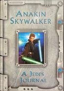 Anakin Skywalker A Jedis Journal