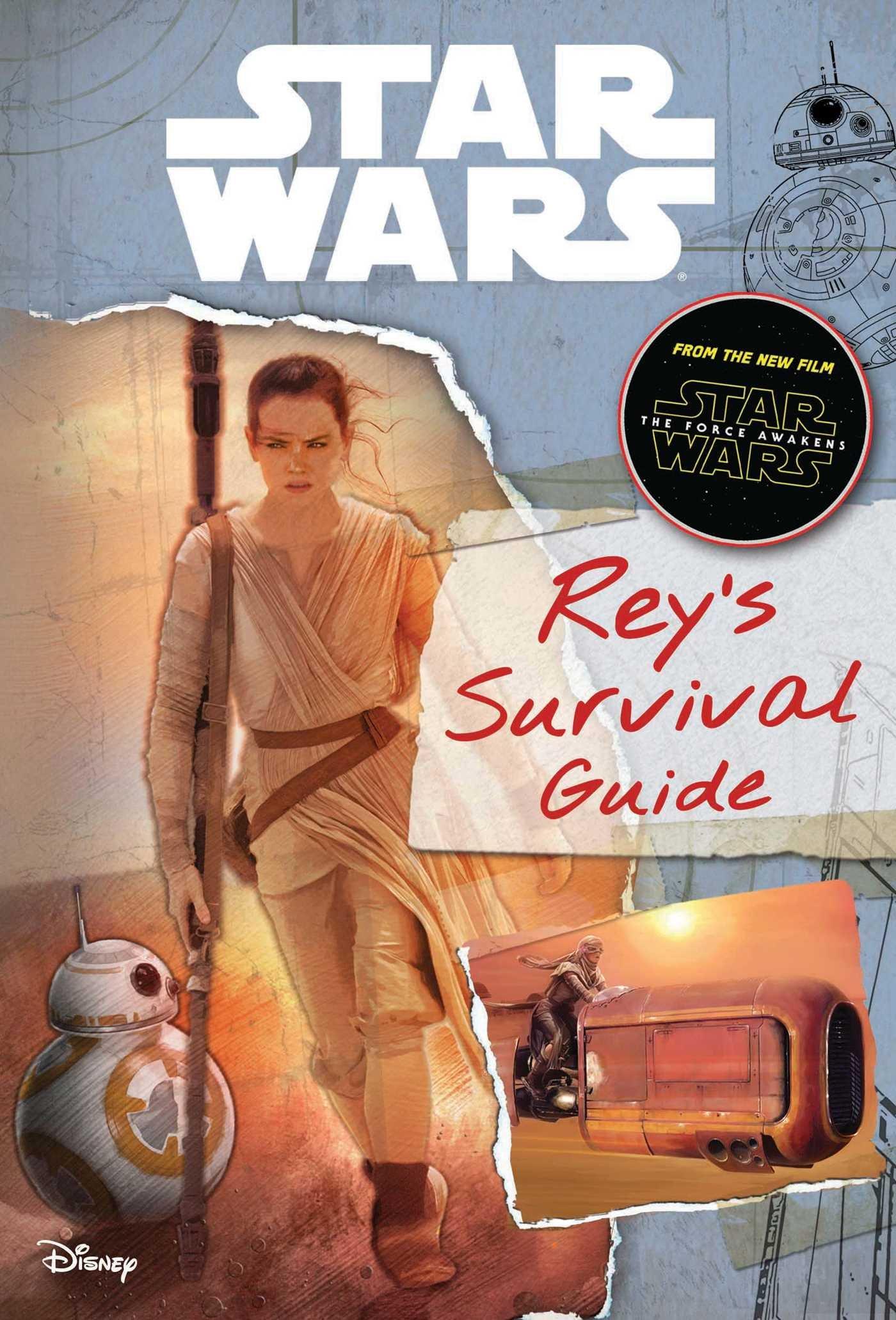 Звёздные войны: Руководство по выживанию Рей