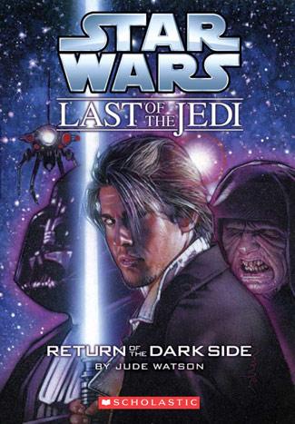 Последний из джедаев: Возвращение Тёмной стороны
