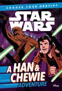 Choose Your Destiny A Han & Chewie Adventure