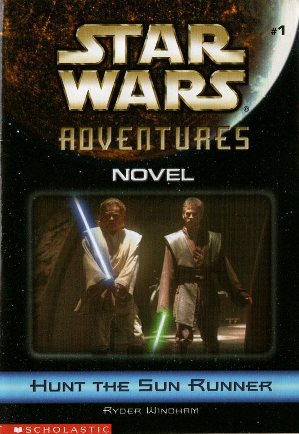 Звёздные войны. Приключения 1: Охота на «Бегущего за солнцем»