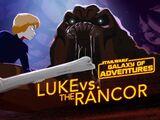 Люк против ранкора — Ярость ранкора