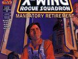 X-wing. Разбойная эскадрилья 35: Вынужденная отставка, часть 4