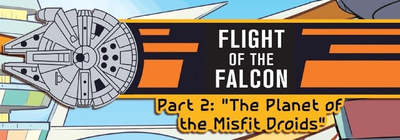 Полёт «Сокола», часть 2: Планета лишних дроидов