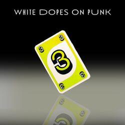 White Dopes 3 Yellow.jpg