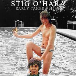 Stig O'Hara Early Takes Vol 1.jpg