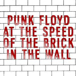 Punk Floyd at the Speed of the Brick in the Wall.jpg