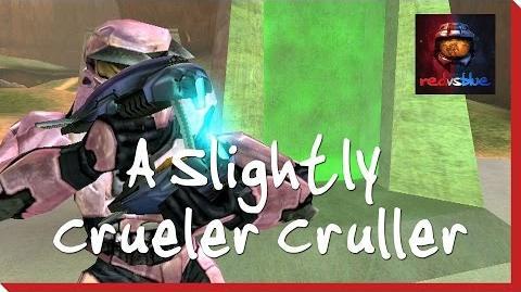 A Slightly Crueler Cruller - Episode 16 - Red vs