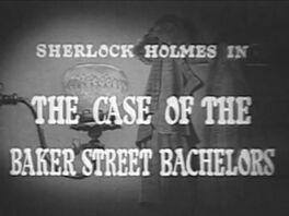 1954 33 The Case of the Baker Street Bachelors.jpg