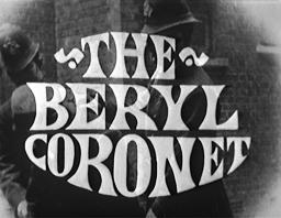 The Beryl Coronet (Film, 1965)