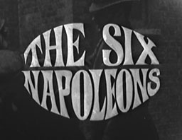 The Six Napoleons (Film, 1965)