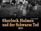 Sherlock Holmes und der Schwarze Tod