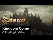 SABATON - Kingdom Come (Official Lyric Video)
