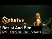 SABATON - Resist and Bite (Live - The Great Tour - Antwerp)