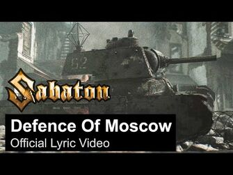 SABATON_-_Defence_Of_Moscow_(Official_Lyric_Video)