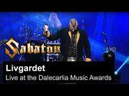 SABATON - Livgardet (Live at the Dalecarlia Music Awards)