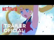 Pretty Guardian Sailor Moon Eternal- La película - Tráiler oficial - Netflix