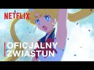 Pretty Guardian Sailor Moon Eternal The Movie - Oficjalny zwiastun - Netflix