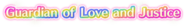 Guardian of Love and Justice logo