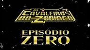 Os Cavaleiros do Zodíaco Episódio Zero-0