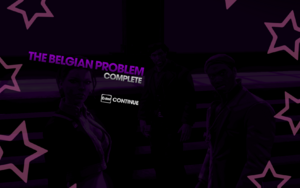 """""""The Belgian Problem"""" (disarm) mission completion screen"""