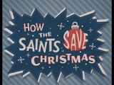 How the Saints Save Christmas