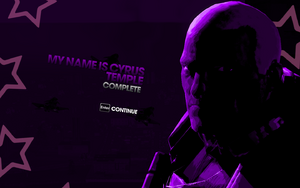 """""""My Name is Cyrus Temple"""" mission completion screen"""