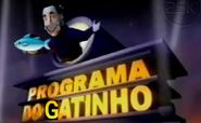 Programa do Gatinho (2005)