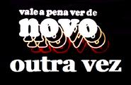 Vale a Pena Ver de Novo Outra Vez (1980)