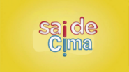 Sai de Cima (2013)