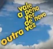 Vale a Pena Ver de Novo Outra Vez (2005)