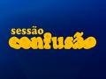 Sessão Confusão (1999)