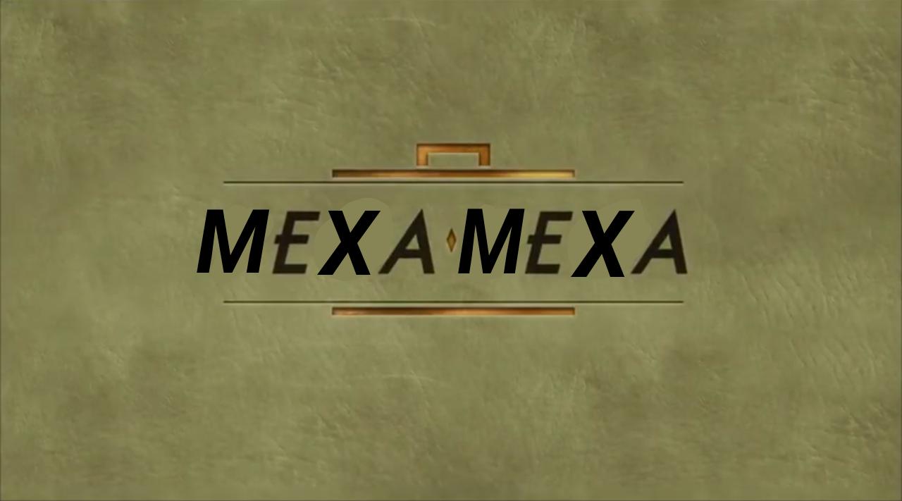 Mexa Mexa
