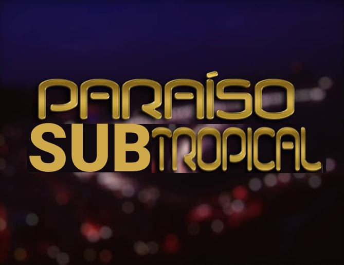 Paraíso Subtropical
