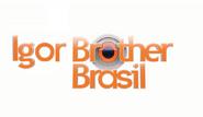 Igor Brother Brasil (2018)