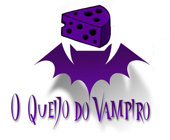 O Queijo do Vampiro