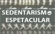 Sedentarismo Espetacular (1973)